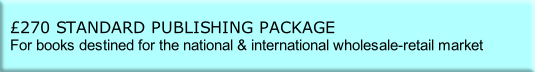 £270 STANDARD PUBLISHING PACKAGE
